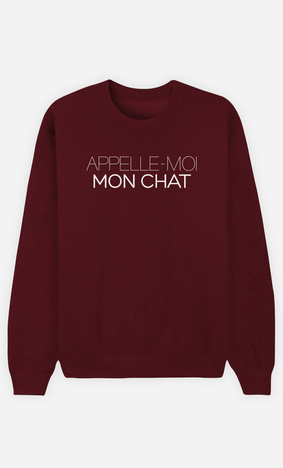 Sweat Bordeaux Appelle-Moi Mon Chat