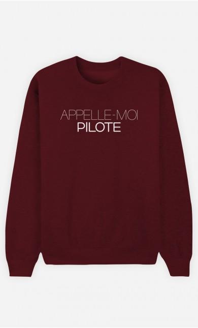 Sweat Bordeaux Appelle-Moi Pilote