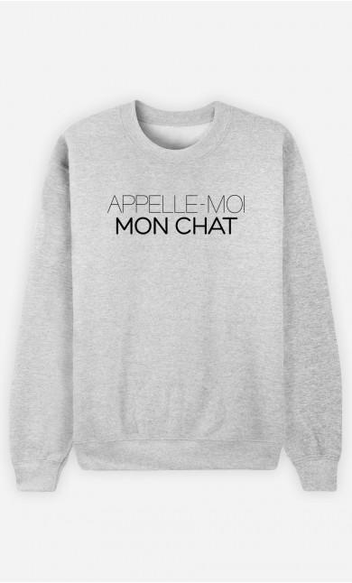 Sweat Appelle-Moi Mon Chat