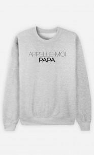Sweat Appelle-Moi Papa