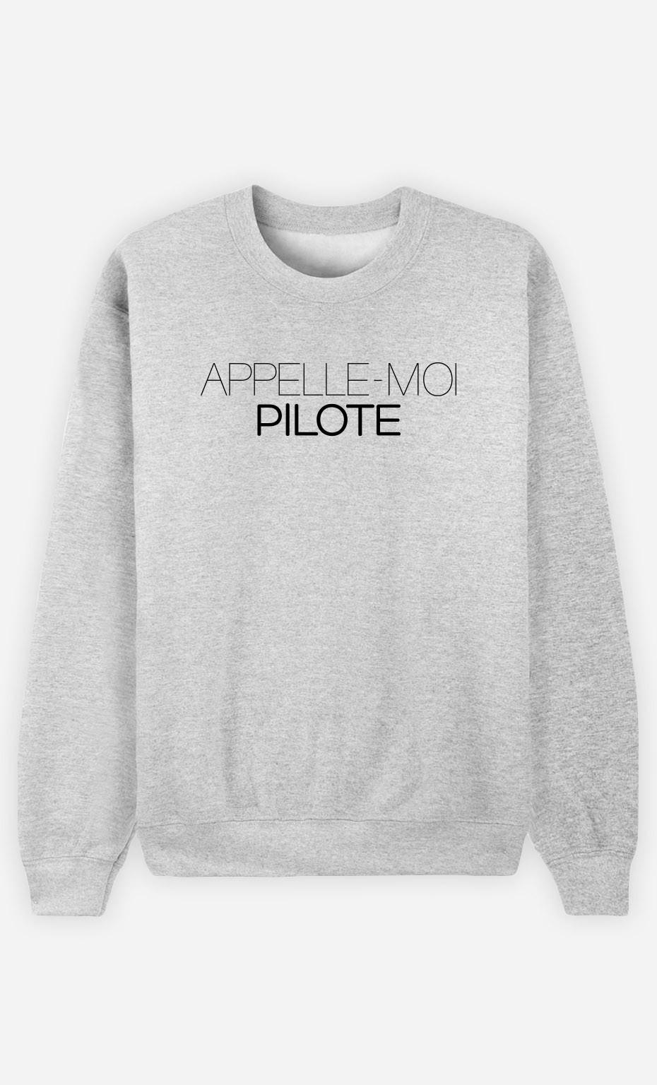 Sweat Appelle-Moi Pilote