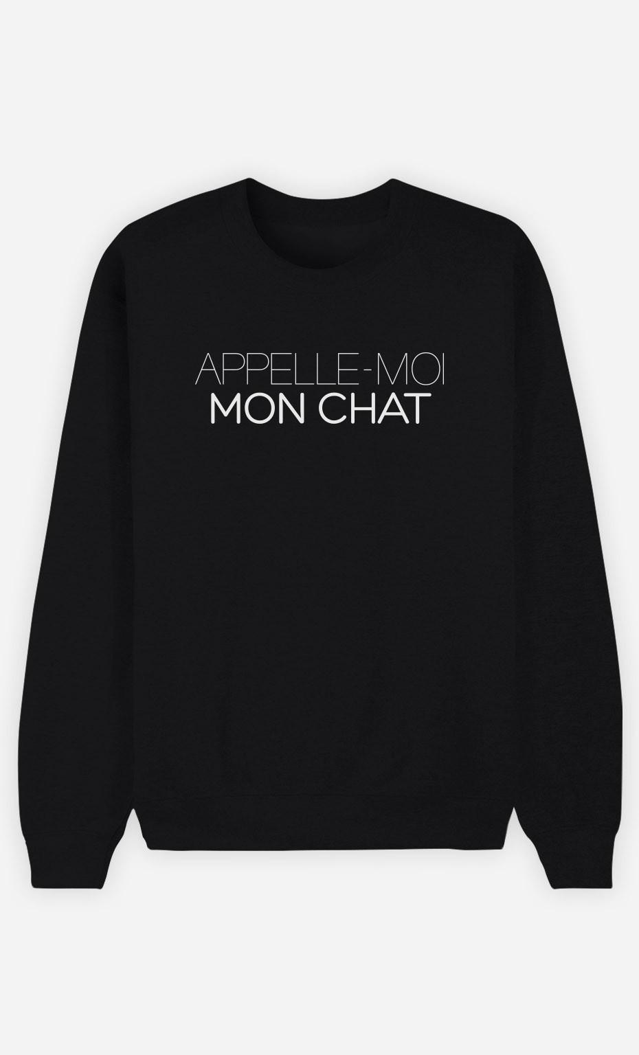 Sweat Noir Appelle-Moi Mon Chat