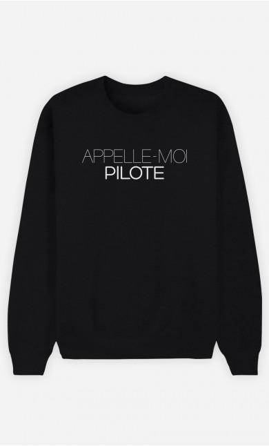 Sweat Noir Appelle-Moi Pilote
