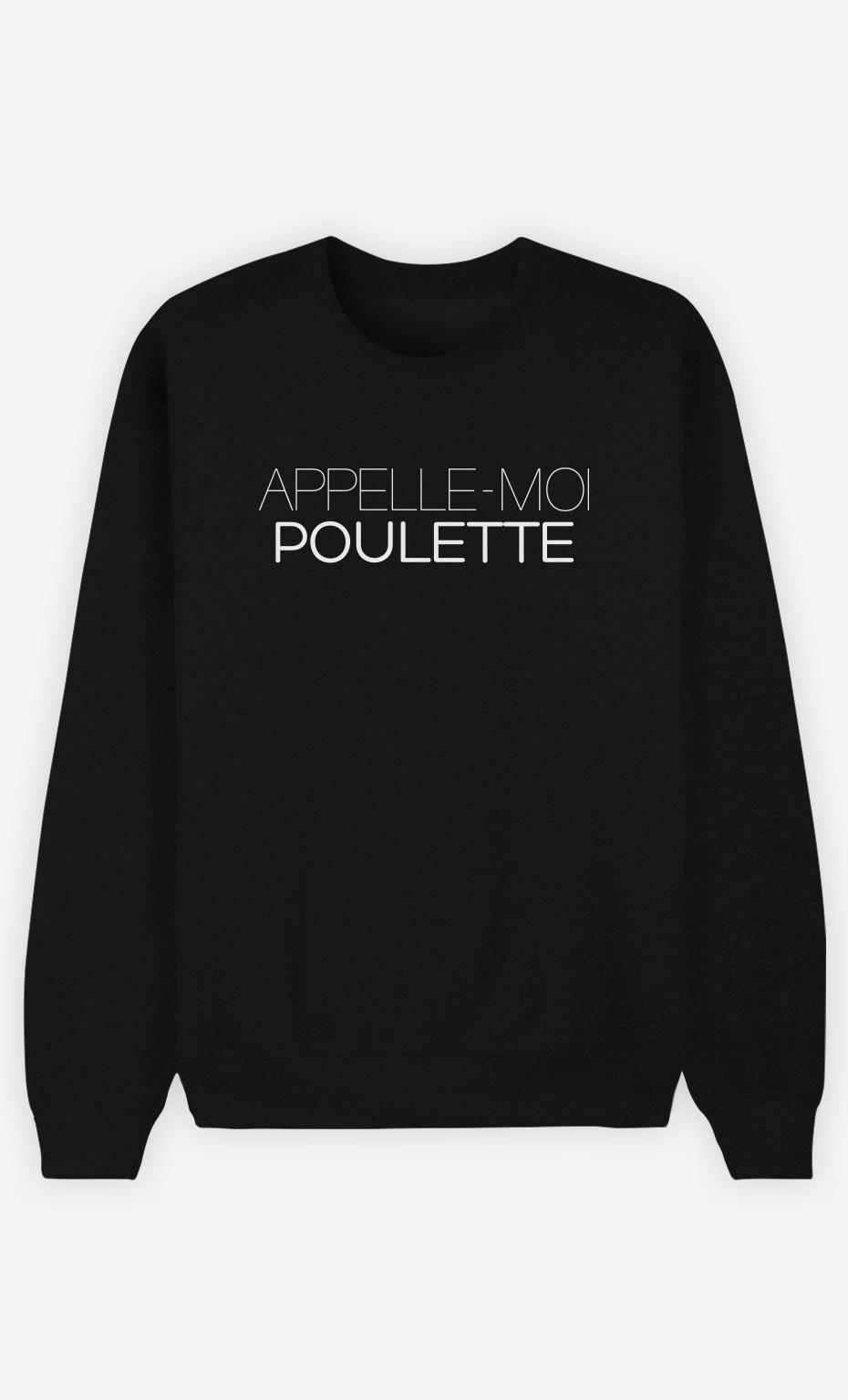 Sweat Noir Appelle-Moi Poulette