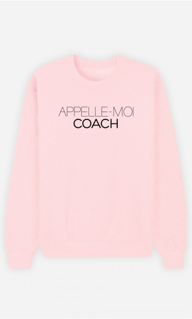 Sweat Rose Appelle-Moi Coach