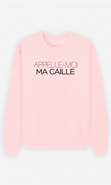 Sweat Rose Appelle-Moi Ma Caille