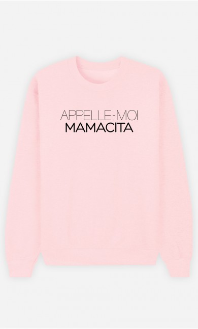 Sweat Rose Appelle-Moi Mamacita