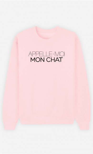 Sweat Rose Appelle-Moi Mon Chat