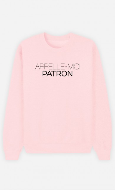 Sweat Rose Appelle-Moi Patron