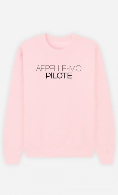 Sweat Rose Appelle-Moi Pilote