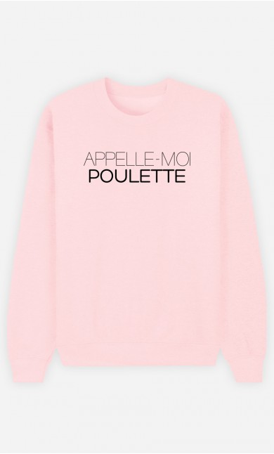 Sweat Rose Appelle-Moi Poulette