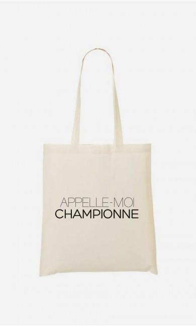 Tote Bag Appelle-Moi Championne