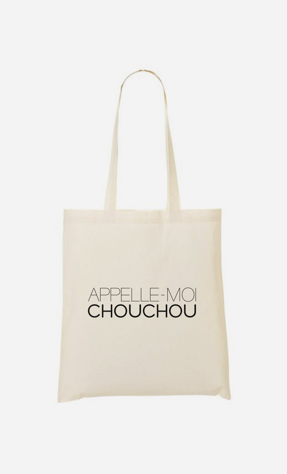 Tote Bag Appelle-Moi Chouchou