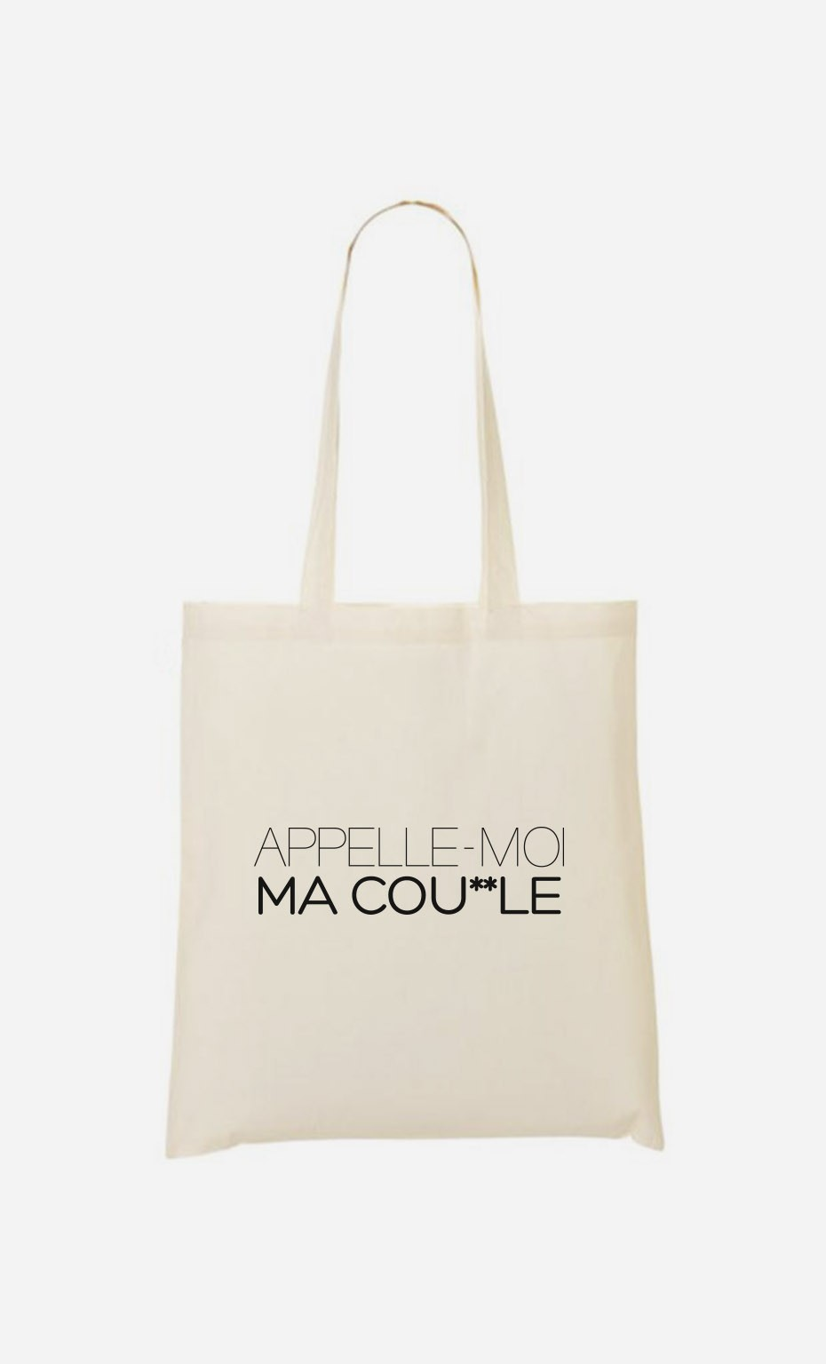 Tote Bag Appelle-Moi Ma Cou*lle