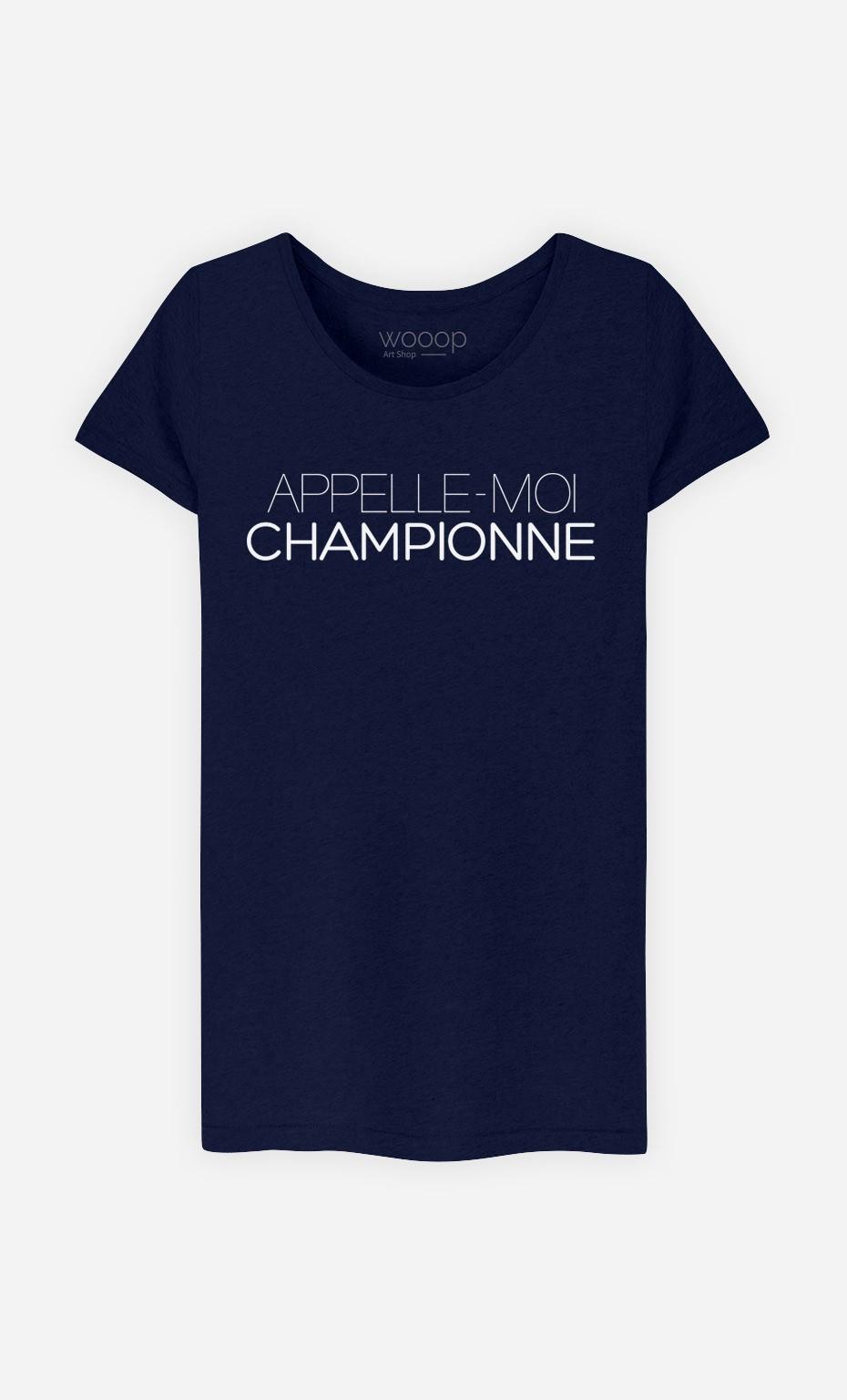 T-Shirt Appelle-Moi Championne