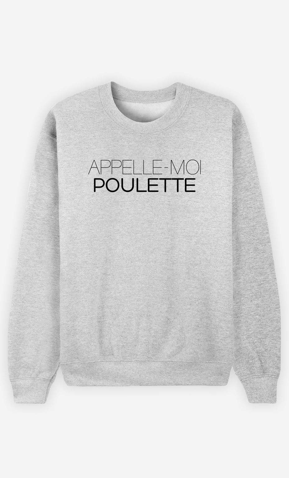 Sweat Appelle-Moi Poulette