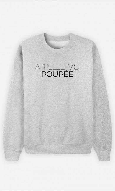Sweat Appelle-Moi Poupée