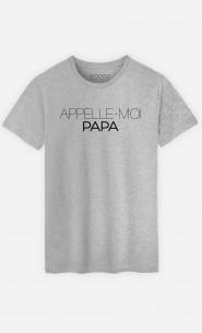 T-Shirt Appelle-Moi Papa