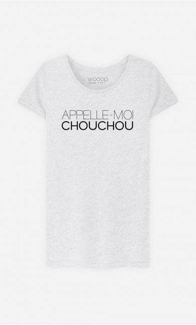 T-Shirt Appelle-Moi Chouchou