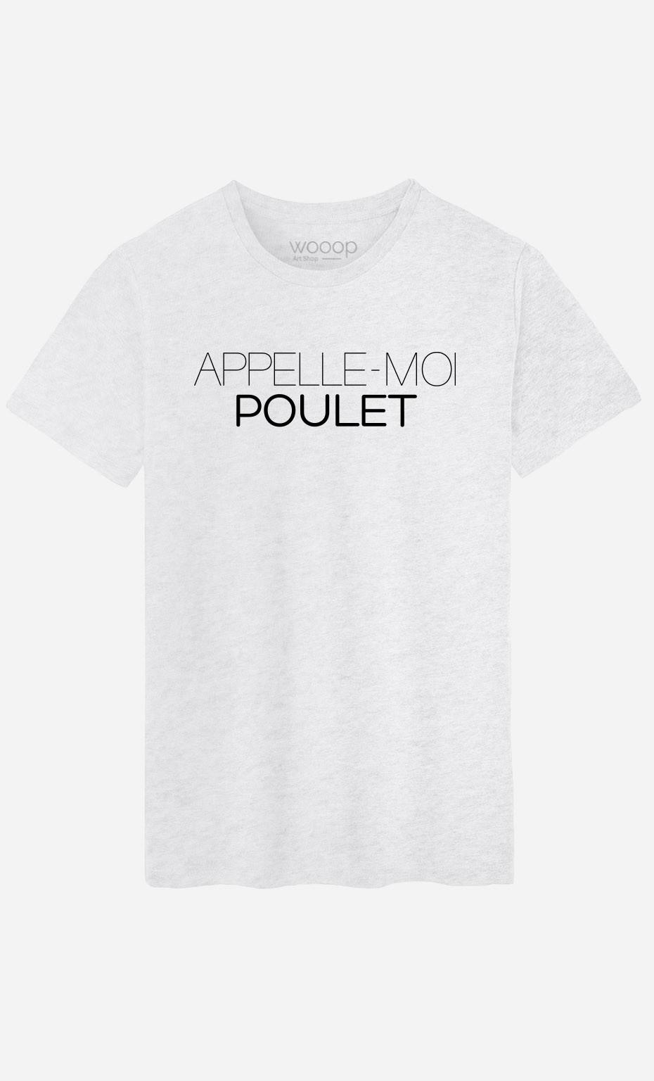 T-Shirt Appelle-Moi Poulet