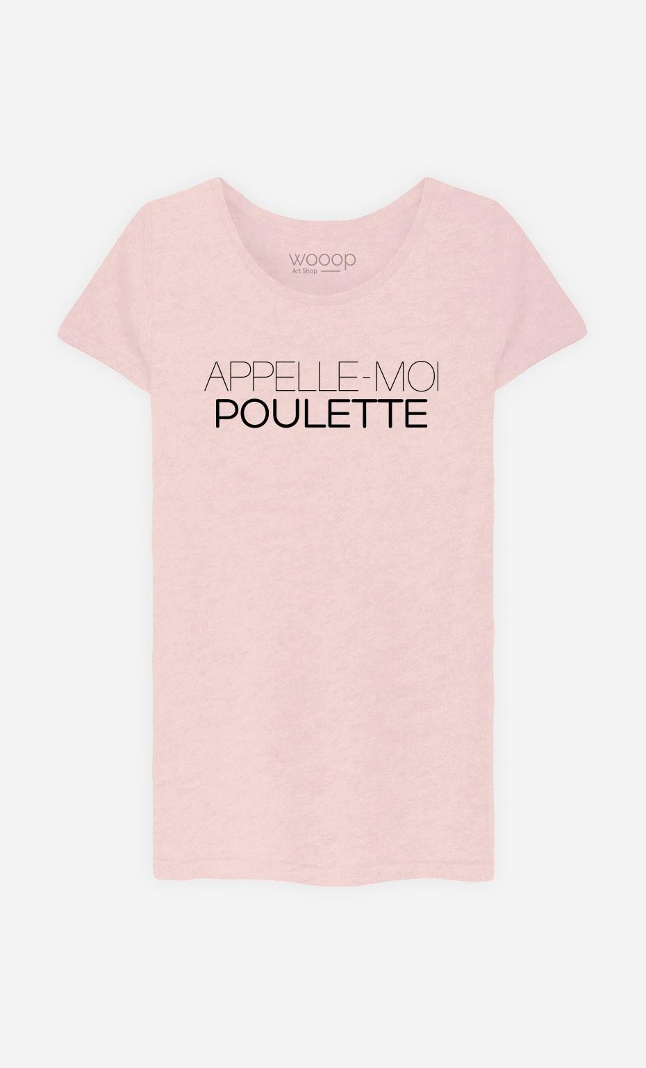 T-Shirt Appelle-Moi Poulette