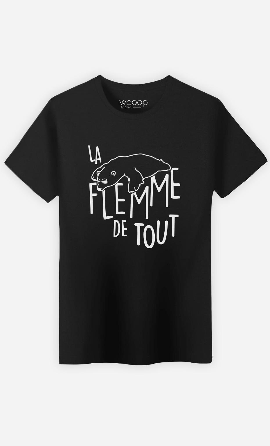 T-Shirt La Flemme de Tout