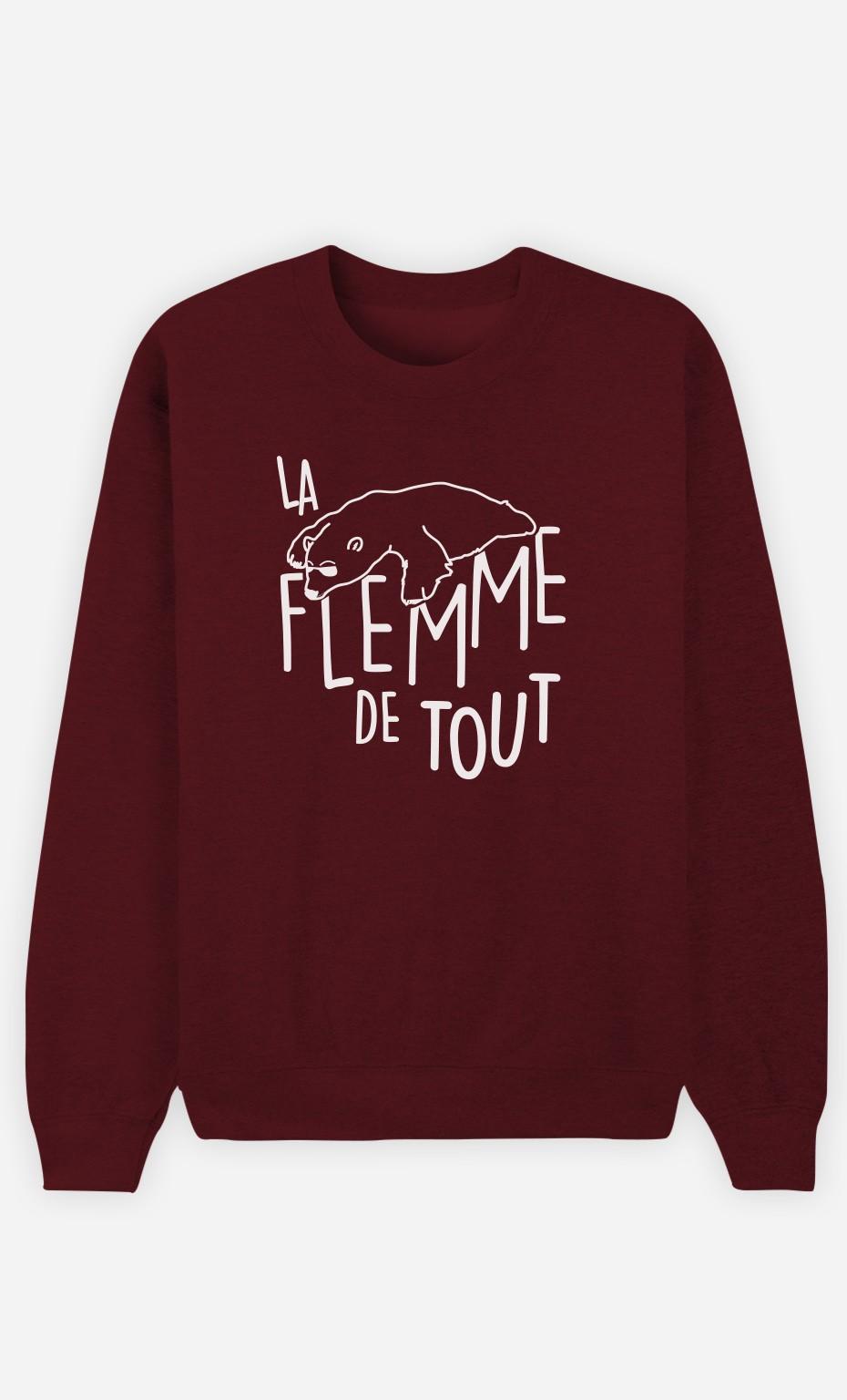 Sweat Bordeaux La Flemme de Tout