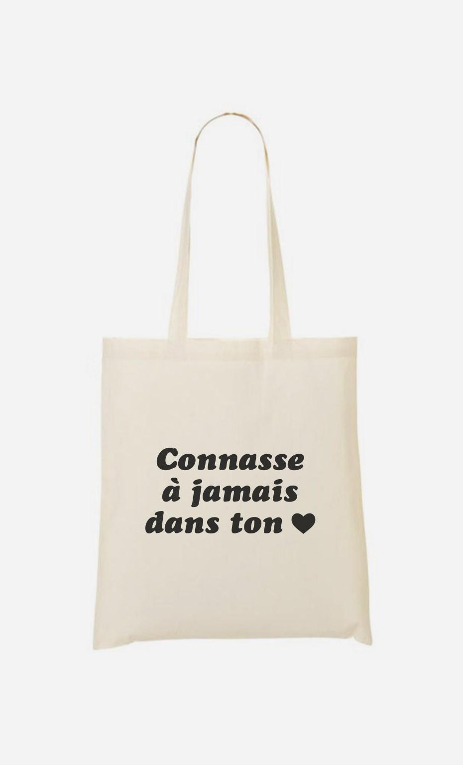 Tote Bag Connasse à Jamais Dans Ton Cœur