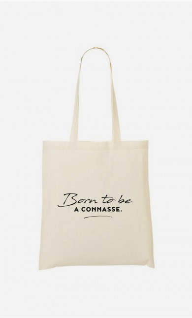 Tote Bag Born To Be a Connasse