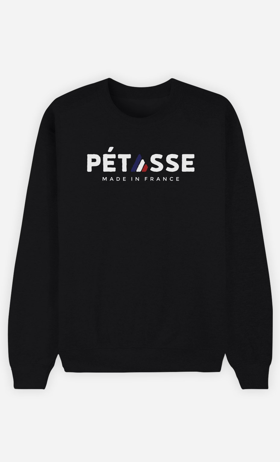 Sweat Noir Pétasse Made in France