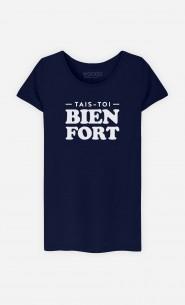 T-Shirt Tais-toi Bien Fort