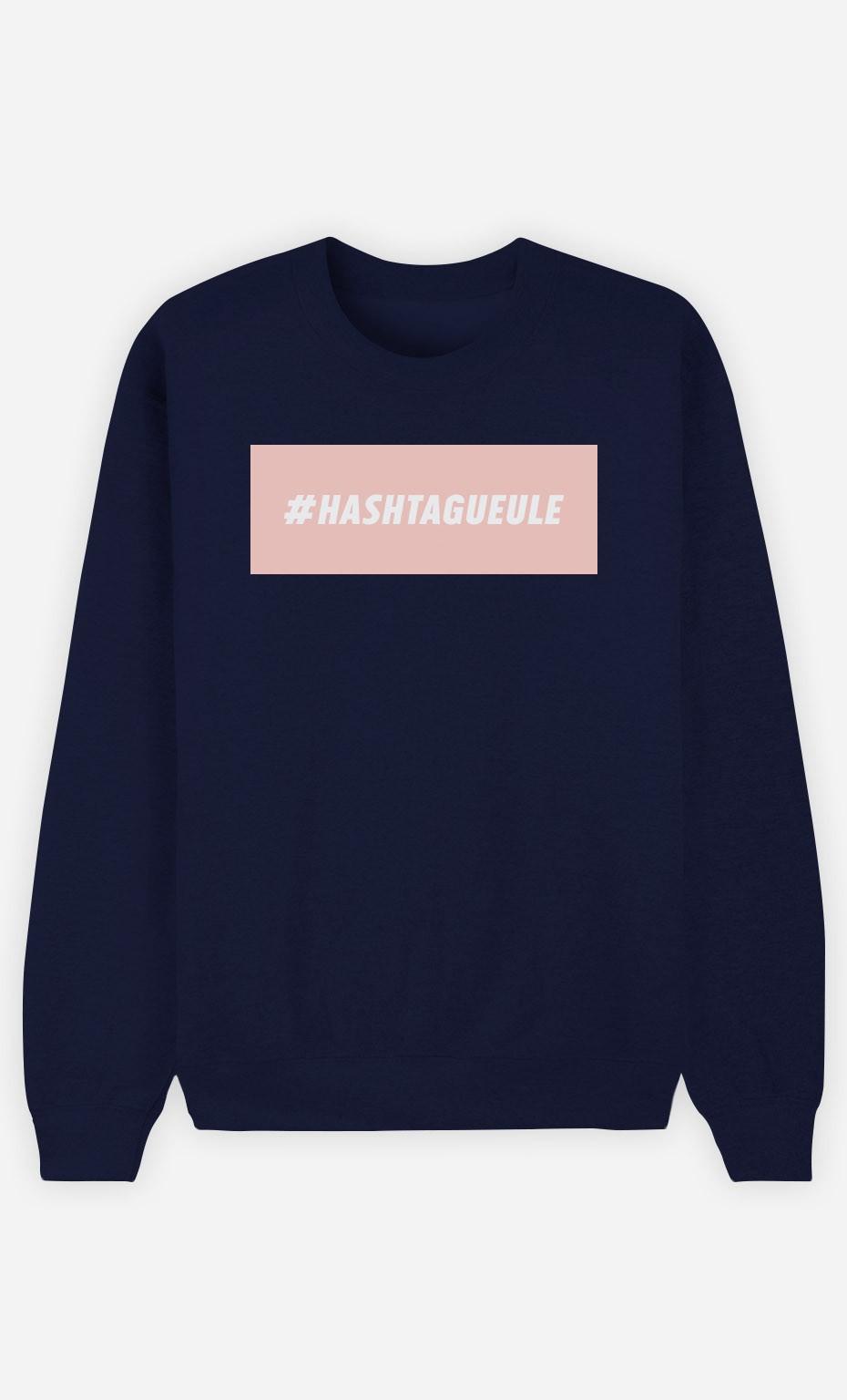 Sweat Bleu Hashtagueule