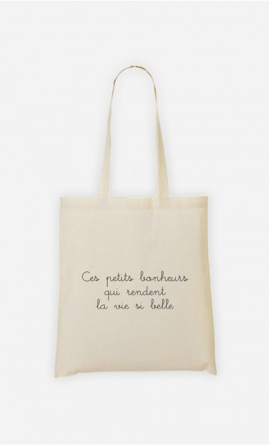 Tote Bag Ces Petits Bonheurs