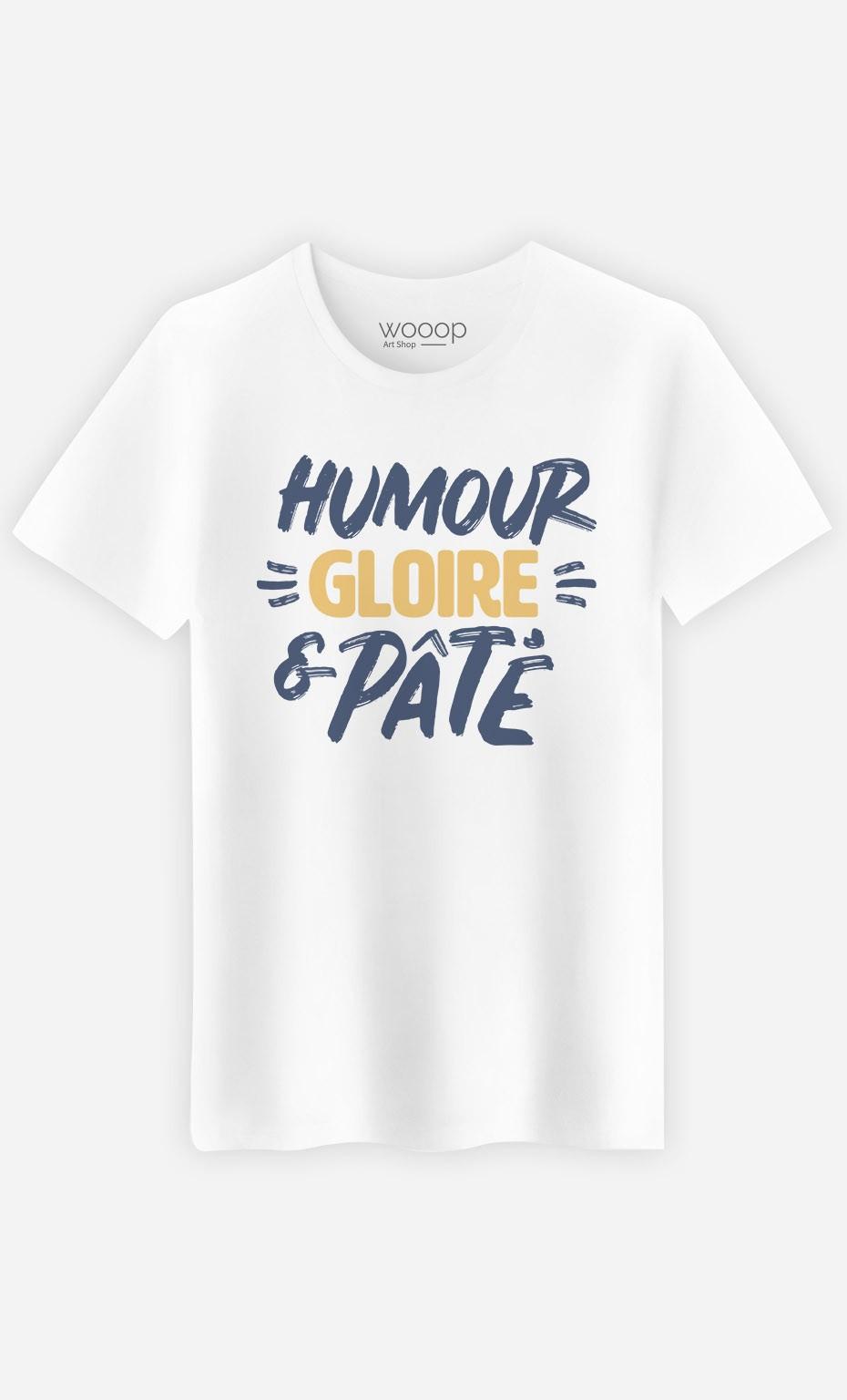 T-Shirt Humour Gloire et Pâté