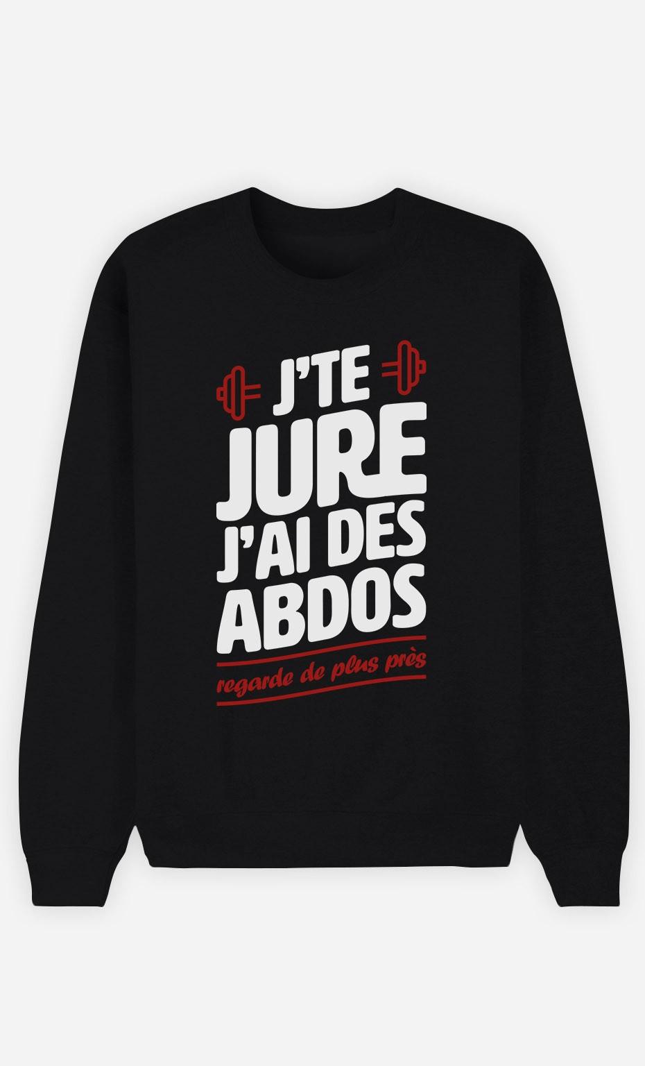 Sweat Noir J'te jure J'ai des Abdos