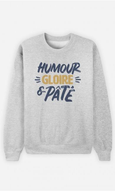 Sweat Humour Gloire et Pâté