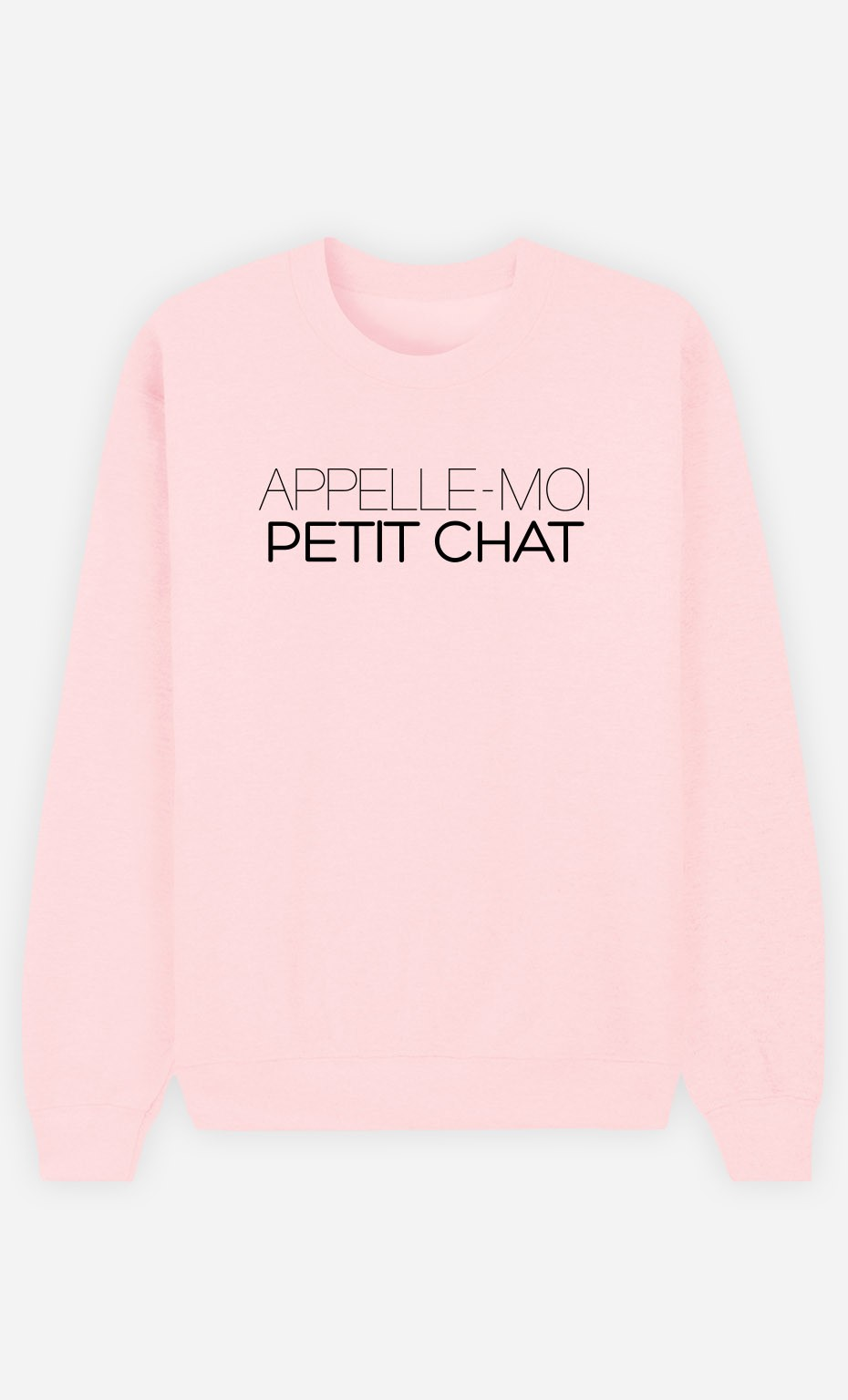 Sweat Rose Appelle-Moi Petit Chat