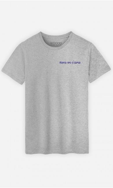 T-shirt Viens on s'aime - brodé