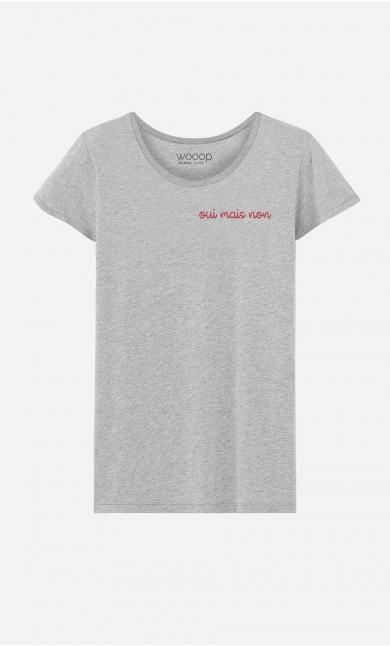 T-shirt Oui mais non - brodé