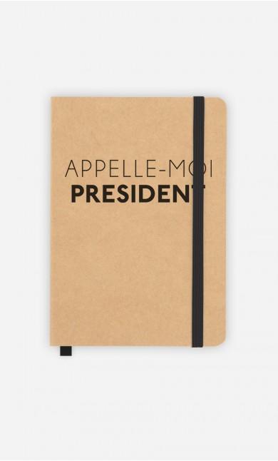 Carnet Appelle-Moi Président