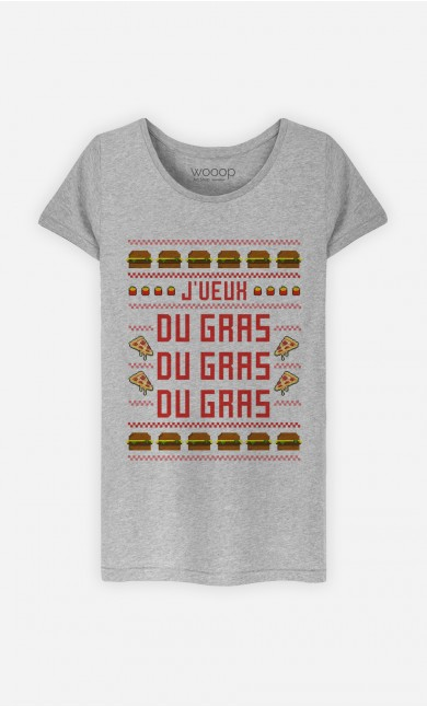 T-Shirt J'veux Du Gras