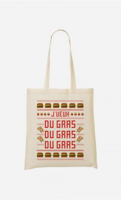 Tote Bag J'veux Du Gras