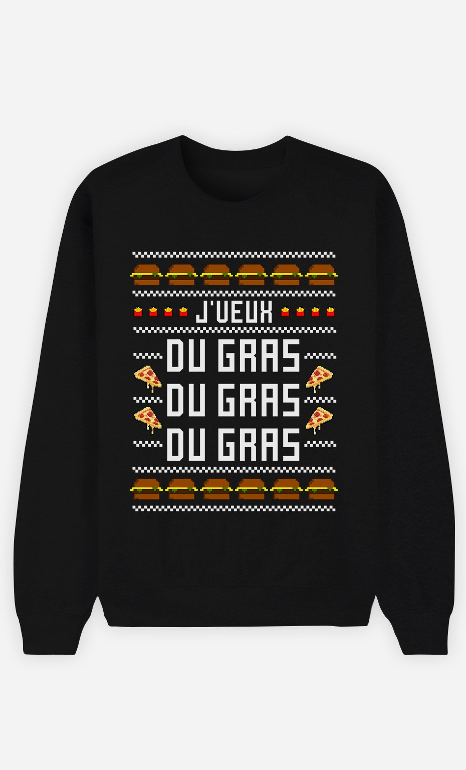Sweat J'veux Du Gras