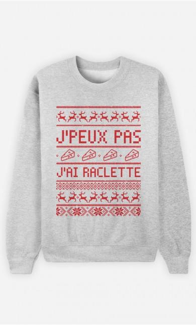 Sweat J'peux Pas J'ai Raclette