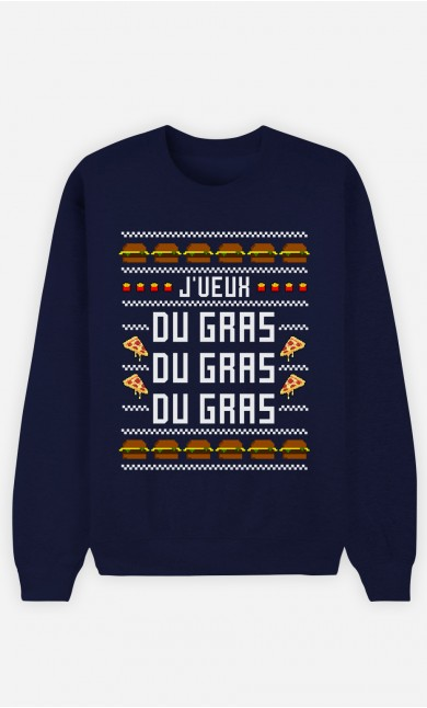 Sweat J'veux Du Gras