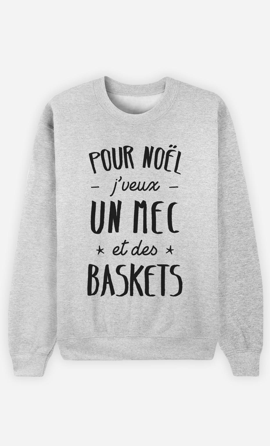 Sweat J'veux Un Mec Et Des Baskets