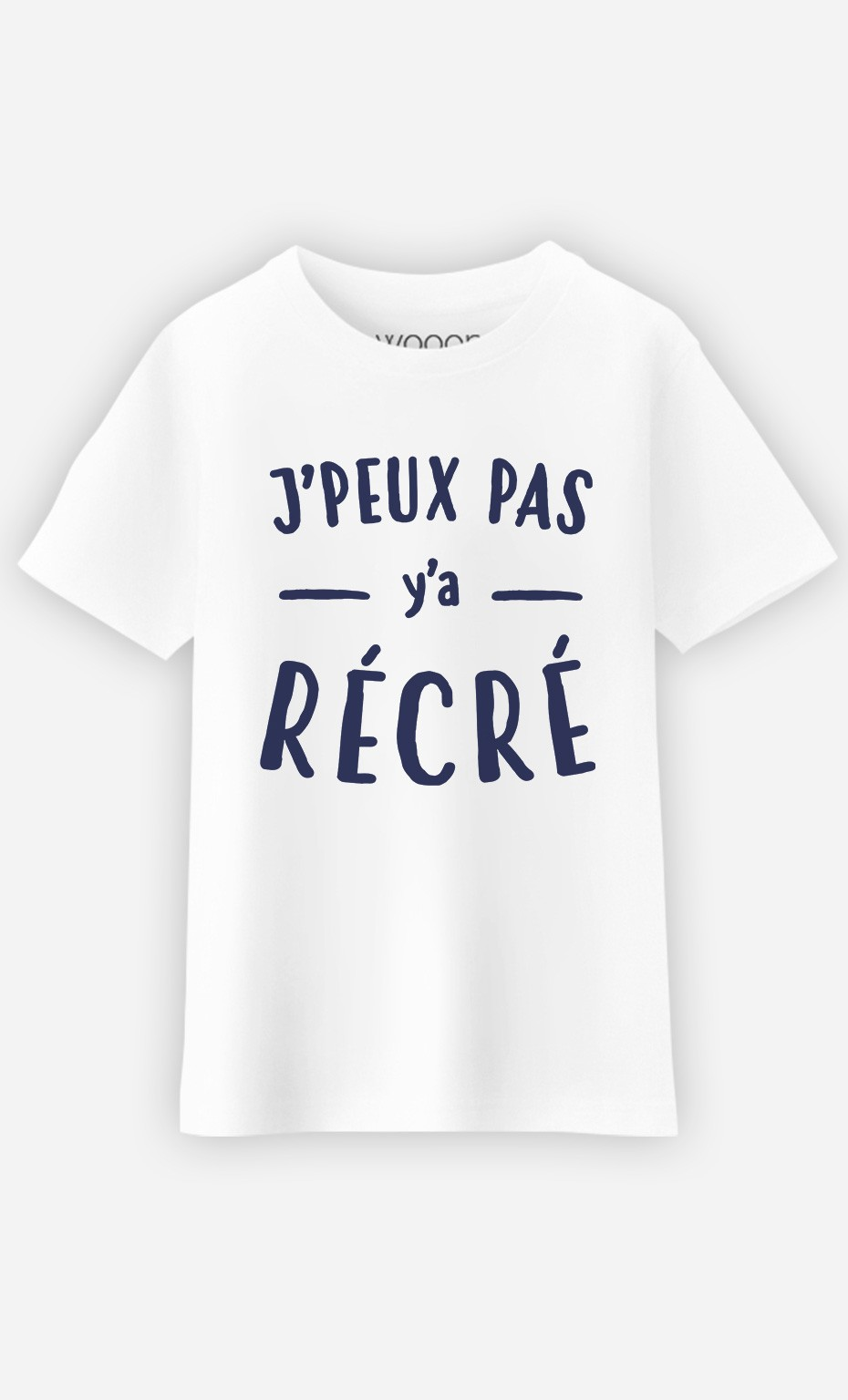 T-Shirt J'peux Pas Y'a Récré