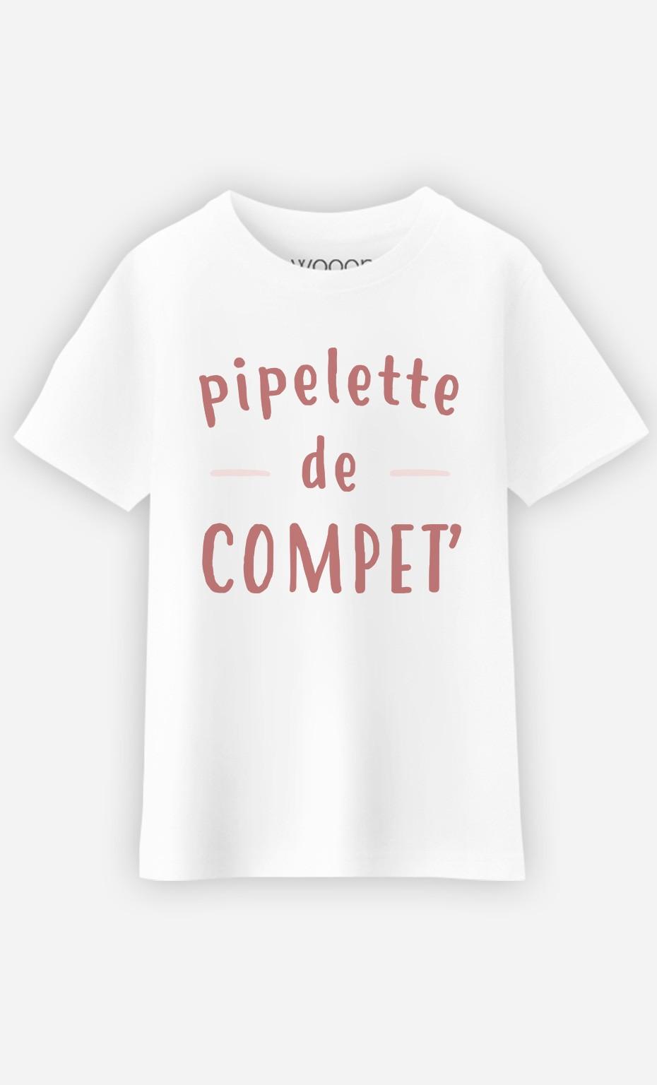 T-Shirt Pipelette De Compet'