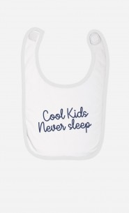 Bavoir Cool Kids Never Sleep