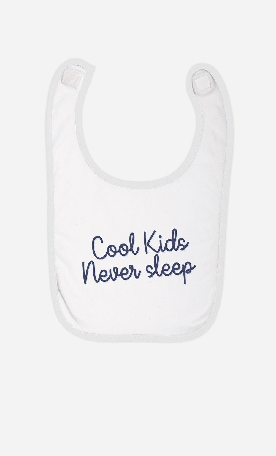 Bavoir Cool Kids Never Sleep
